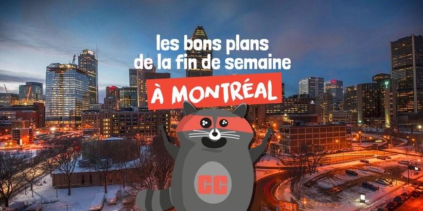 Bons plans fin de semaine Montréal Hiver 2019