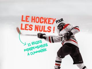 L'essentiel du hockey en 11 règles - Montréal CityCrunch