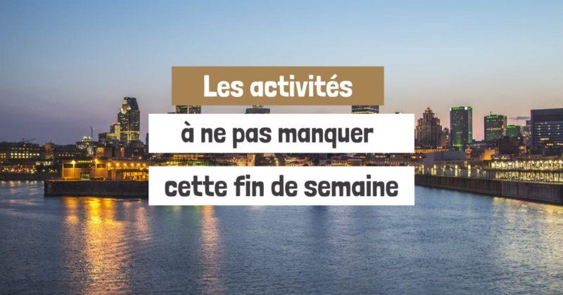 Les_activites_a_ne_pas_manquer_cette_fin_de_semaine