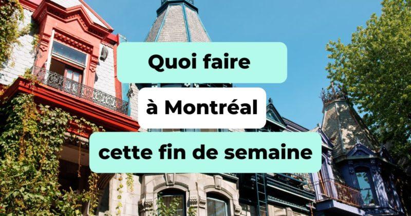 Quoi_faire_a_Montreal_cette_fin_de_semaine
